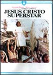 JESUS CRISTO SUPERSTAR