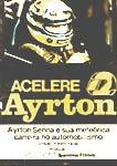 ACELERE AYRTON