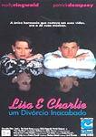 LISA E CHARLIE-UM DIVORCIO INACABADO