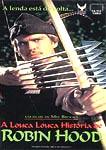 A LOUCA LOUCA HISTORIA DE ROBIN HOOD