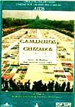 CAMINHOS CRUZADOS