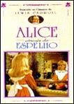 ALICE ATRAVES DO ESPELHO