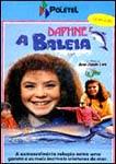 DAPHNE E A BALEIA