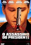 O ASSASSINO DO PRESIDENTE