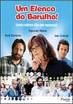 UM ELENCO DO BARULHO