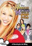 HANNAH MONTANA-PERFIL DE POP STAR