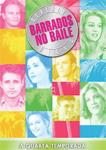 BARRADOS NO BAILE-QUARTA TEMPORADA-4