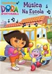 DORA A  AVENTUREIRA-MUSICA NA ESCOLA