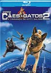 COMO CAES E GATOS 2-A VINGANCA (BLU-RAY)