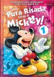 PURA RISADA COM O MICKEY-VOL.1