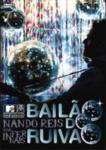 NANDO REIS E OS INFERNAIS-BAILAO DO RUIV