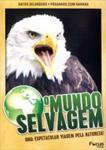 O MUNDO SELVAGEM-VOL.03