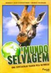 O MUNDO SELVAGEM-VOL.07