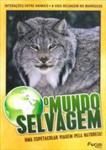 O MUNDO SELVAGEM-VOL.10
