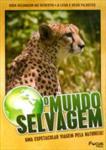 O MUNDO SELVAGEM-VOL.11