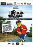 O REI DA MUNGANGA