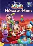 A CASA DO MICKEY MOUSE-A MENSAGEM DE MARTE