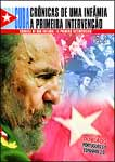 CUBA-CRONICAS DE UMA INFAMIA-A PRIMEIRA INTERVENCAO VOL.2