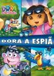 DORA A AVENTUREIRA-A ESPIA