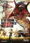 O RETORNO DOS VERMES MALDITOS