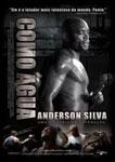 ANDERSON SILVA-COMO AGUA