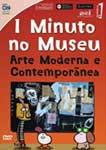 1 MINUTO NO MUSEU-ARTE MODERNA E CONTEMPORANEA